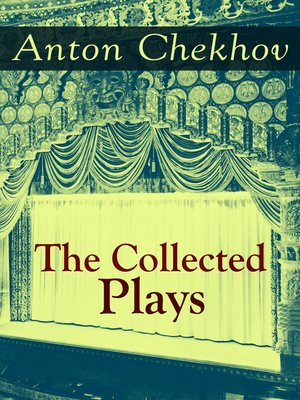 cover image of The Collected Plays of Anton Chekhov